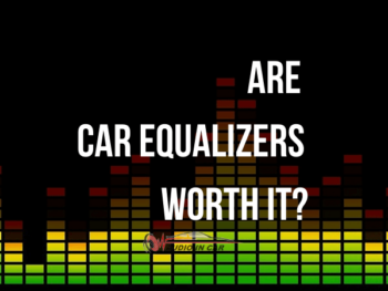 are car equalizers worth it?
