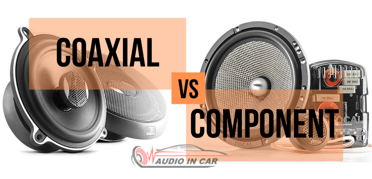 coaxial vs component car speakers
