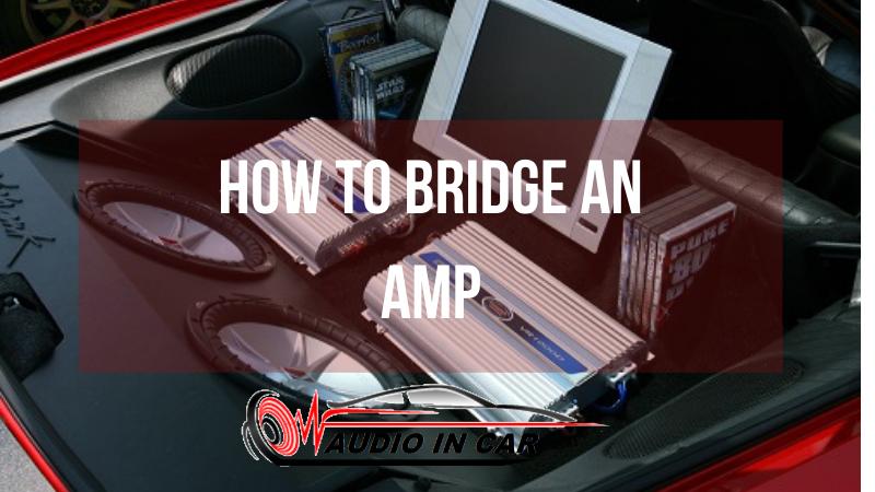 How-To-Bridge-An-Amp