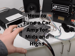 How to Tune a Car Amp for Mids and Highs
